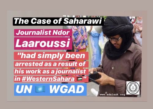 The case of Saharawi journalist Ndor Laaroussi